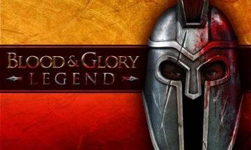 BLOOD & GLORY LEGEND